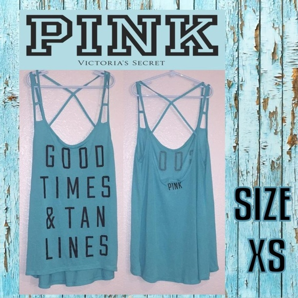 VS PINK Turquoise Good Times Tan Lines Tank Top